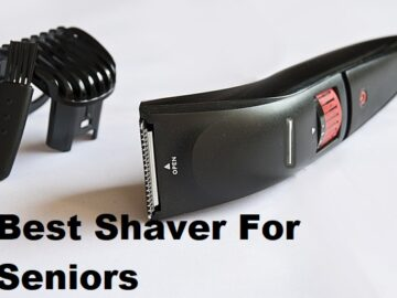 Best shaver for seniors