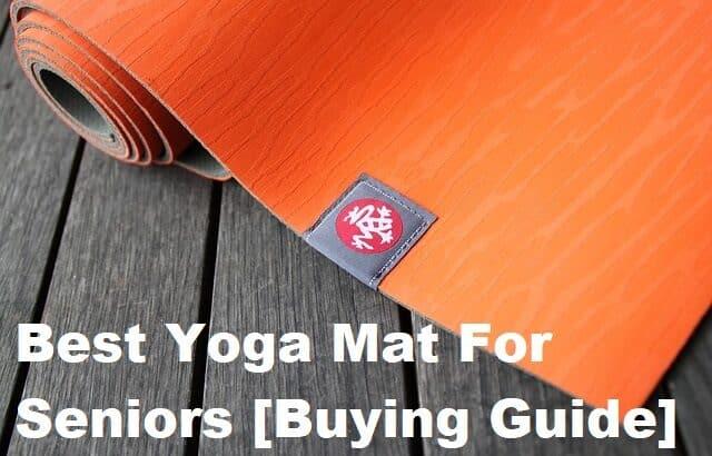 Best Yoga Mats For Seniors