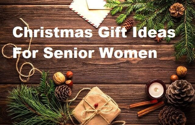 christmas gift ideas for seniors women