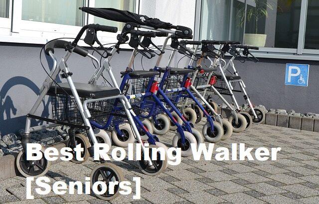 best rolling walker for seniors