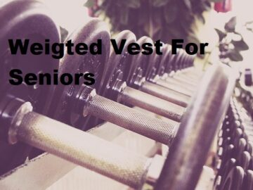 A picture of exercise equipment with the title Weighted vest for seniors
