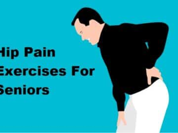 A man holding his hip with the text Hip Pain Exercises For Seniors