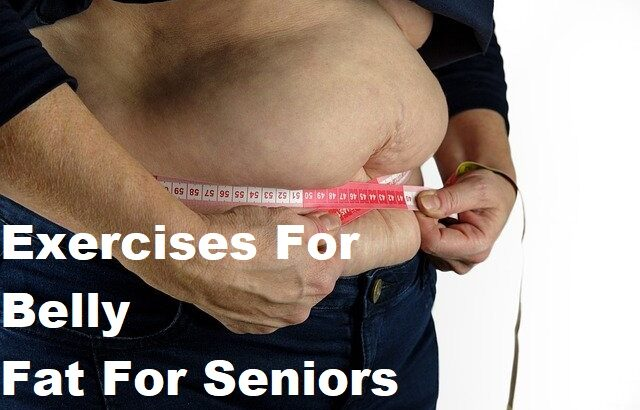 A person measurin their waist with the text exercises for belly fat for seniors